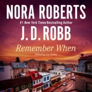 Remember When (includes 'Big Jack': In Death, Book 17.5) (Unabridged) MP3 Audiobook