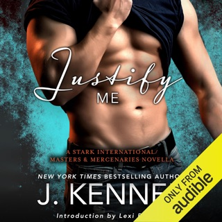 Justify Me: A Stark International/Masters and Mercenaries Novella (Unabridged) E-Book Download