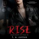Rise: The Interlude: Black Hearts Still Beat, Book 2 (Unabridged) MP3 Audiobook
