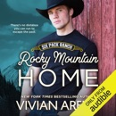Rocky Mountain Home: Six Pack Ranch, Book 11 (Unabridged) MP3 Audiobook