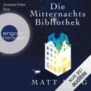 Die Mitternachtsbibliothek MP3 Audiobook