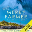 Summer with a Star: Second Chances, Book 1 (Unabridged) MP3 Audiobook
