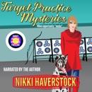 Target Practice Mysteries 5 & 6: Target Practice Mysteries Boxset 3 (Unabridged) MP3 Audiobook
