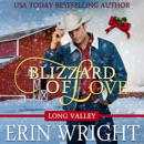 Blizzard of Love: A Western Holiday Romance Novella (Long Valley Romance Book 2) MP3 Audiobook
