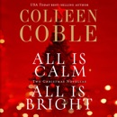 All is Calm, All is Bright: Two Christmas Novellas MP3 Audiobook