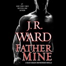 Father Mine: Zsadist and Bella's Story: A Black Dagger Brotherhood Novella (Unabridged) MP3 Audiobook