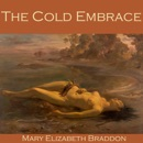 The Cold Embrace MP3 Audiobook