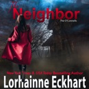 The Neighbor: The O'Connells, Book 1 (Unabridged) MP3 Audiobook