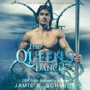 The Queen's Dance: The Emerging Queens Series, Book 3 (Unabridged) MP3 Audiobook