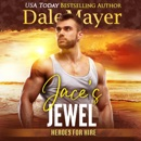 Jace's Jewel: Book 12: Heroes For Hire MP3 Audiobook