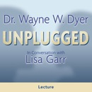 Dr. Wayne W. Dyer Unplugged MP3 Audiobook