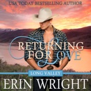 Returning for Love: A Western Romance Novel: Long Valley Romance, Book 4 (Unabridged) MP3 Audiobook