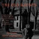 The Old Haunts: Six Classic Nerve-Jangling Tales (Unabridged) MP3 Audiobook