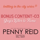 Knitting in the City Bonus Content 03: Greg's Letter to Fiona MP3 Audiobook