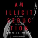 An Illicit Seduction: A Dark Erotic Experience (Unabridged) MP3 Audiobook