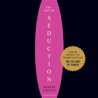 The Art of Seduction: An Indispensible Primer on the Ultimate Form of Power E-Book Download