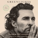 Greenlights (Unabridged) audiobook