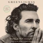 Greenlights (Unabridged)