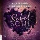 Rebel Soul - Rush-Serie, Teil 1 (Ungekürzt) MP3 Audiobook