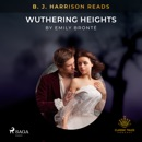 B. J. Harrison Reads Wuthering Heights MP3 Audiobook