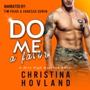 Do Me a Favor: A Second Chance, Hilarious Rom Com!: Mile High Matched, Book 4 (Unabridged) MP3 Audiobook