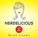 Nerdelicious: A Dorky Duet Companion Novel (Unabridged) MP3 Audiobook