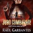 Juro combatirte [Swear to Fight You]: Un thriller policíaco [A Police Thriller] (Unabridged) mp3 descargar