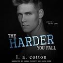 The Harder You Fall: Rixon Raiders, Book 3 (Unabridged) MP3 Audiobook