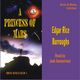 A Princess of Mars: Mars, Book 1 E-Book Download