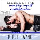 Secrets of the World's Worst Matchmaker: The Baileys, Book 7 (Unabridged) MP3 Audiobook