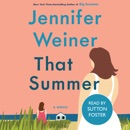 That Summer (Unabridged) listen, audioBook reviews, mp3 download