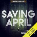 Saving April (Unabridged) MP3 Audiobook