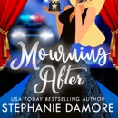 Mourning After: A Drop Dead Famous Cozy Mystery (Unabridged) MP3 Audiobook