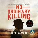 No Ordinary Killing: An Ingo Finch Mystery Book 1 MP3 Audiobook