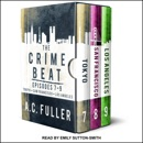 The Crime Beat: Episodes 7-9: Tokyo, San Francisco, Los Angeles MP3 Audiobook