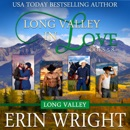 Long Valley in Love: A Contemporary Western Romance Boxset (Books 5-8) (Unabridged) MP3 Audiobook