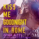 Kiss Me Goodnight In Rome MP3 Audiobook