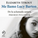 Me llamo Lucy Barton [My Name Is Lucy Barton] (Unabridged) MP3 Audiobook