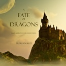 A Fate of Dragons (Book #3 in the Sorcerer's Ring) MP3 Audiobook