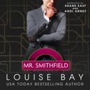 Mr. Smithfield: A British Billionaire Romance (Unabridged) MP3 Audiobook