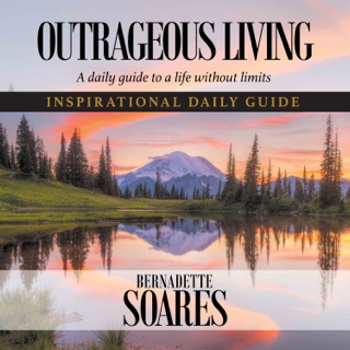 OUTRAGEOUS LIVING: A daily guide to a life without limits E-Book Download