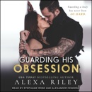 Guarding His Obsession MP3 Audiobook