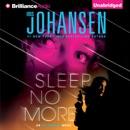 Sleep No More: An Eve Duncan Forensics Thriller (Unabridged) MP3 Audiobook