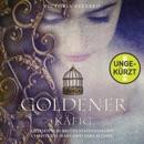 Goldener Käfig MP3 Audiobook