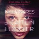 Nightmares of Caitlin Lockyer: Nightmares Trilogy, Book 1 (Unabridged) MP3 Audiobook