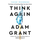 Think Again: The Power of Knowing What You Don't Know (Unabridged) audiobook summary, reviews and download