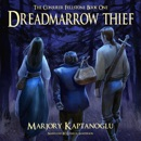 Dreadmarrow Thief: The Conjurer Fellstone, Book 1 (Unabridged) MP3 Audiobook