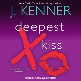 Deepest Kiss: A Stark Ever After Novella E-Book Download
