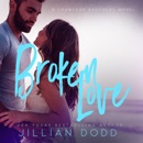 Broken Love: Love Series, Book 2 (Unabridged) MP3 Audiobook