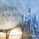 A Joust of Knights (Book #16 in the Sorcerer's Ring) MP3 Audiobook
